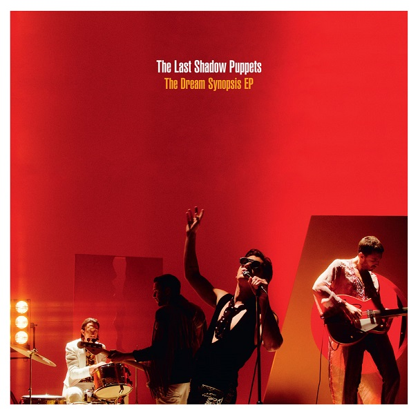 LAST SHADOW PUPPETS The Dream Synopsis ep 2016